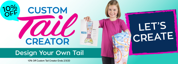 Bring your creations to life with our custom tail creator. This month save 10%!